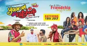 Yaaran Da Katchup Katching 18th July !