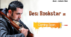 Desi Rockstar 2 Gippy Grewal new album
